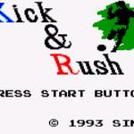 キック アンド ラッシュ